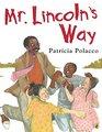 Mr Lincoln's Way