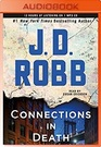 Connections in Death An Eve Dallas Novel