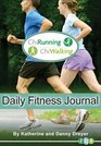 The ChiRunning  ChiWalking Daily Fitness Journal