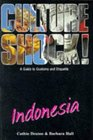 Culture Shock Indonesia A Guide to Customs and Etiquette