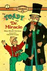 The Toady And Dr Miracle Ready-To-Read Level 2