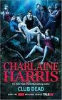 Club Dead (TV Tie-In): A Sookie Stackhouse Novel (Sookie Stackhouse/True Blood)
