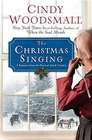 The Christmas Singing A Romance from the Heart of Amish Country