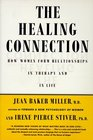 The Healing Connection  How Women Form Connections in Both Therapy and in Life