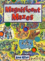 Magnificent Mazes
