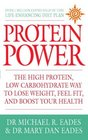 Protein Power The High Protein/Low Carbohydrate Way to Lose Weight Feel Fit and Boost Your Health
