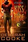 Kiss of Fire A Dragonfire Novel