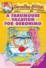 A Fabumouse Vacation for Geronimo  (Geronimo Stilton, Bk 9)