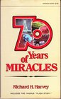 70 years of miracles (Horizon books)