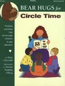 Totline Bear Hugs for Circle Time ~ Positive Activities That Encourage Children to Pay Attention (Bear Hugs)