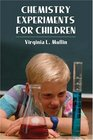 Chemistry Experiments for Children