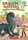 Fortress of the Stone Dragon A Branches Book