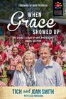 When Grace Showed Up One Couple's Story of Hope and Healing among the Poor