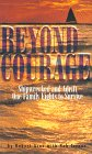 Beyond Courage:Shipwrecked and Adrift One Family Fights to Survive