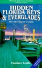 Hidden Florida Keys and Everglades The Adventurer's Guide
