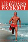 The Official Lifeguard Workout