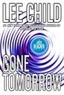 Gone Tomorrow (Jack Reacher, Bk 13) (Abridged) (Audio CD)