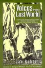 Voices from a Lost World Australian Women and Children in Papua New Guinea Before the Japanese Invasion
