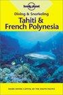 Diving  Snorkeling Tahiti  French Polynesia