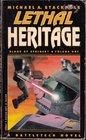 Lethal Heritage (Blood of Kerensky, Vol 1)