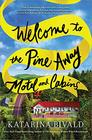 Check In at the Pine Away Motel A Novel