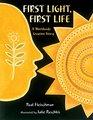 First Light First Life A Worldwide Creation Story