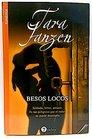 Besos locos/ Crazy Kisses
