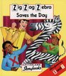 Zig-Zag Zebra Saves the Day