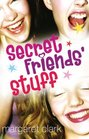 Secret Friends' Stuff