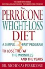 The Perricone Weight-Loss Diet Personal Journal A Simple 3-Part Plan to Lose the Fat the Wrinkles and the Years