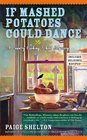 If Mashed Potatoes Could Dance (Country Cooking School, Bk 2)