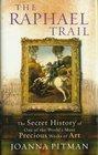 The Raphael Trail