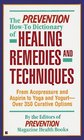 The Prevention How-To Dictionary of Healing Remedies and Techniques From Acupressure and Aspirin to Yoga and Yogurt-Over 350 Curative Options
