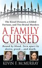 Family Cursed: The Kissel Dynasty, a Guilded Fortune, and Two Brutal Murders