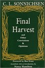 Final Harvest: And Other Convictions  Opinions