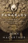 Parables The Mysteries of God's Kingdom Revealed Through the Stories Jesus Told