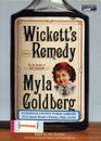 Wickett's Remedy  A Novel