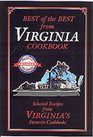 Best of the Best from Virginia: Selected Recipes from Virginia's Favorite Cookbooks