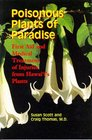 Poisonous Plants of Paradise First Aid and Medical Treatment of Injuries from Hawaii's Plants