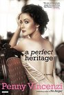 A Perfect Heritage A Novel