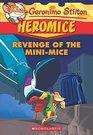 GERONIMO STILTON  HEROMICE  11 REVENGE OF THE MINI