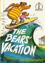 The Bears' Vacation (Berenstain Bears)