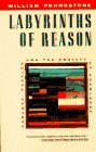 Labyrinths of Reason : Paradox, Puzzles, and the Frailty of Knowledge