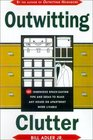 Outwitting Clutter 101 Ingenious Space-Saving Tips and Ideas to Make Any House or Apartment More Livable