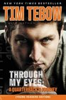 Through My Eyes A Quarterback's Journey Young Reader's Edition