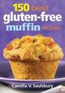 150 Best GlutenFree Muffin Recipes