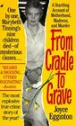 From Cradle to Grave: The Short Lives and Strange Deaths of Marybeth Tinning's Nine Children