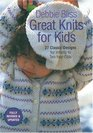 Great Knits For Kids: Revised Edition