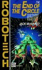 End of the Circle (Robotech, Bk 18)