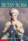 Betsy Ross (In Their Own Words)